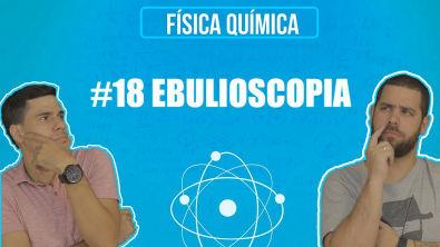 Química Simples #18 - [Prop Coligativas] - Ebulioscopia (Ponto de Ebulição)