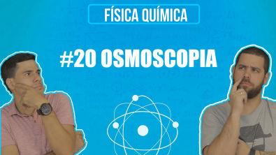 Química Simples #20 - [Prop Coligativas] - Osmoscopia