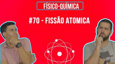 Química Simples #70 - Fissão Atomica