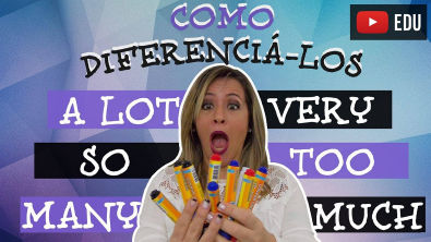 Many, Much, A Lot, Very, So e Too | Como Diferenciá-los