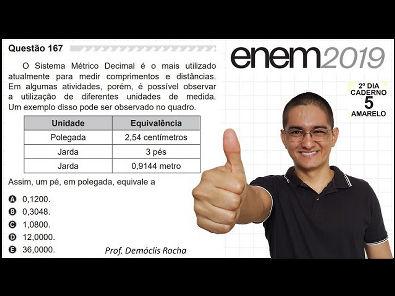 ENEM 2019 - QUESTÃO DO PÉ E DAS POLEGADAS - #167