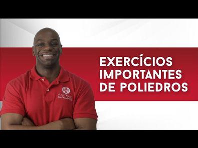 Exercícios importantes de Poliedros!
