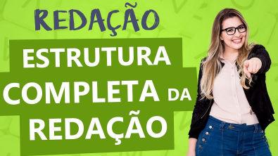 ESTRUTURA DA REDAÇÃO COMPLETA: TEXTO DISSERTATIVO - Aula 2 - Profa Pamba