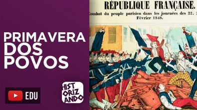 PRIMAVERA DOS POVOS | Revoluções Liberais do Século XIX na Europa | 1848