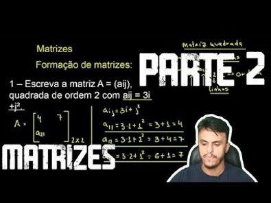 Matemática Básica - Operações com Matrizes (Soma, Subtração e multiplicação)