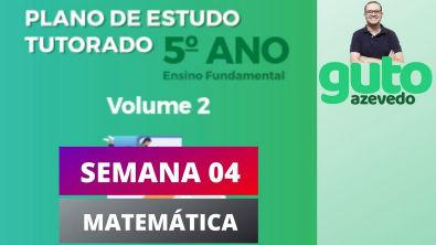 PET Volume 2 | 5º ano Fundamental | Semana 4 | Matemática | Correção das atividades | Guto Azevedo