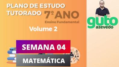 PET Volume 2 | 7º ano Fundamental | Semana 4 | Matemática | Correção das atividades | Guto Azevedo