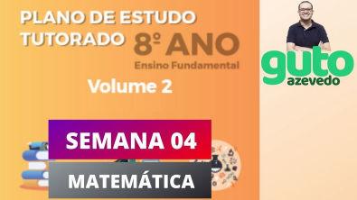 PET Volume 2 | 8º ano Fundamental | Semana 4 | Matemática | Correção das atividades | Guto Azevedo