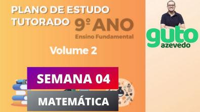 PET Volume 2 | 9º ano Fundamental | Semana 4 | Matemática | Correção das atividades | Guto Azevedo