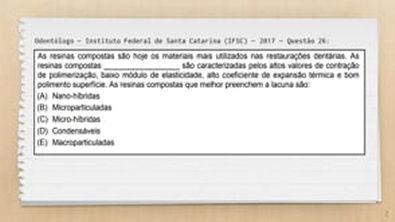 Classificacao das Resinas Compostas de Acordo com o Tamanho das Particulas - Questao #43