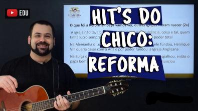 Hit's do Chico: Reforma