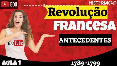 Revolução Francesa Antecedentes e Antigo Regime