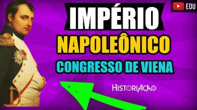 Império Napoleônico [Bloqueio Continental, Congresso de Viena e Santa Aliança] Resumo