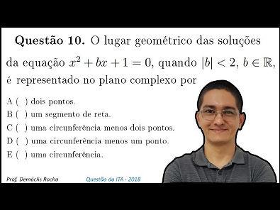 ITA 2018 - QUESTÃO 10 - NÚMEROS COMPLEXOS