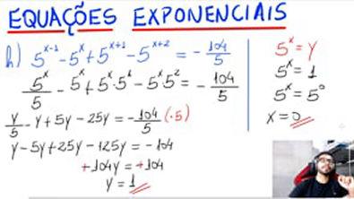 EQUAÇÕES EXPONENCIAS (2 exemplos)