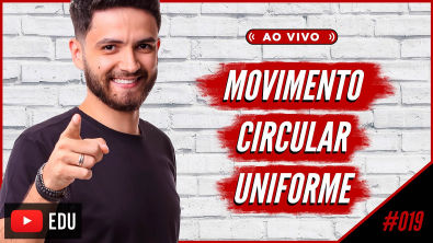 AO VIVO | #19 Movimento Circular Uniforme