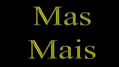 Mas # Mais