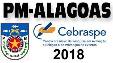 Concurso Polícia Militar Alagoas 2018 CEBRASPE CESPE