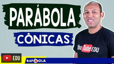 PARÁBOLA - CÔNICAS #03