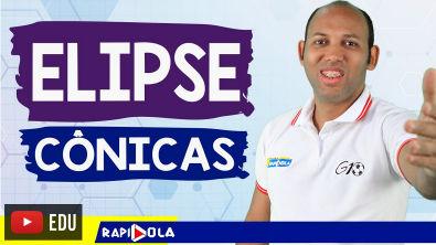 ELIPSE - CÔNICAS #02