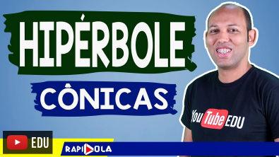 HIPÉRBOLE - CÔNICAS #03