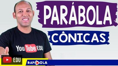 PARÁBOLA - CÔNICAS #01