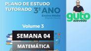 PET Volume 3   3º ano Ensino Médio   Semana 4   Matemática   Correção das atividades   Guto Azevedo