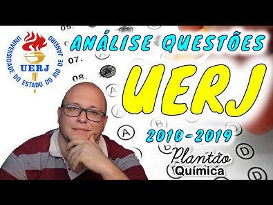 QUÍMICA NO VESTIBULAR DA UERJ - Saiba tudo sobre os exames de qualificação!