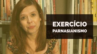 VAMOS RESOLVER: Exercício Parnasianismo