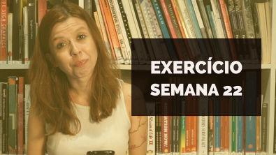 VAMOS RESOLVER: Exercício Semana 22