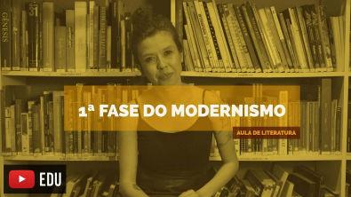 Literatura Brasileira: 1ª Fase Modernismo (Aula 16)