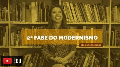 Literatura Brasileira: 2ª Fase do modernismo [POESIA] (Aula 17)