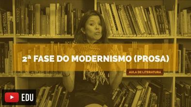 Literatura Brasileira: 2ª Fase do modernismo (prosa) (Aula 18)