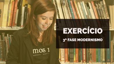 VAMOS RESOLVER: Exercício 3ª fase Modernismo