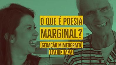 O QUE É POESIA MARGINAL/GERAÇÃO MIMEÓGRAFO? Entrevista com Chacal