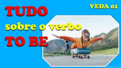 TUDO sobre o verbo TO BE