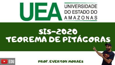SIS - UEA - 2020 - TEOREMA DE PITÁGORAS