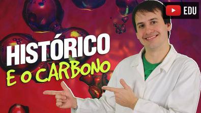 1 Introdução a Química Orgânica: Histórico e o Carbono (1/4) [Química Orgânica]