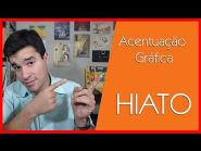 HIATO | ACENTUAÇÃO GRÁFICA |