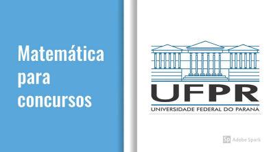 Questão RLM banca UFPR Treinando para PC-PR (Sistema de equações)