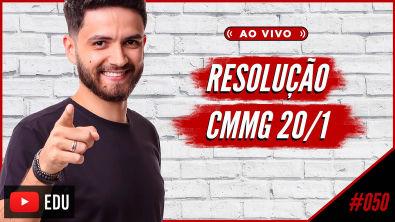 AO VIVO | #50 Resolução - CMMG 2020/1