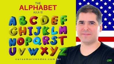 Alfabeto em inglês (The Alphabet) - Curso Completo de Inglês | Inglês Básico - Aula 10