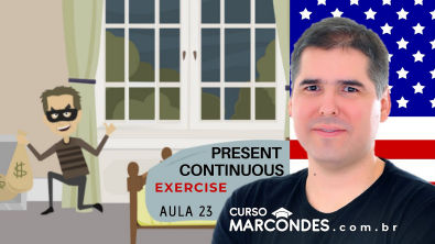 Aula 23 - Exercise Present Continuous