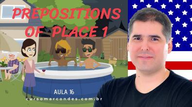 Prepositions of Place 1 (Preposições de Lugar) - Curso Completo de Inglês | Inglês Básico - Aula 16
