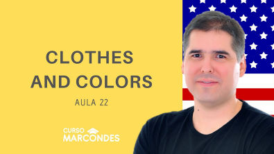 Aula 22 - Clothes and Colors