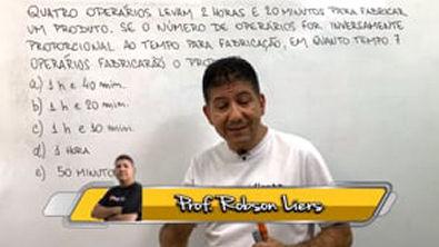 REGRA DE 3 COM HORAS E MINUTOS - Prof Robson Liers