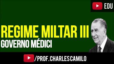 REGIME MILITAR 3: GOVERNO MEDICI (1969-1973)