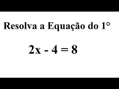 Como resolver uma equação do primeiro grau