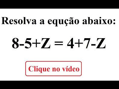 Resolva a equação: 8-5+Z=4+7-Z