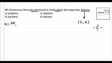 Aprenda a escrever as fórmulas estruturais e moleculares dos seguintes alcanos